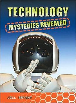 Technology Mysteries Revealed