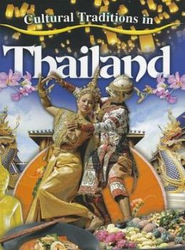 Cultural Traditions in Thailand: Cultural Traditions in My World