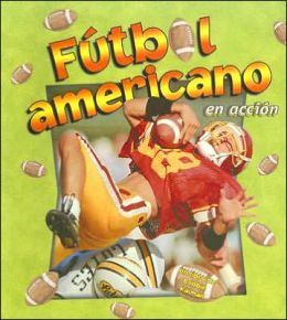 Futbol Americano En Accion (Football in Action)