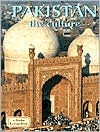 Pakistan: The Culture (The Lands, Peoples and Cultures Series)