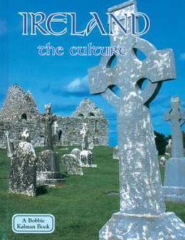 Ireland: The Culture