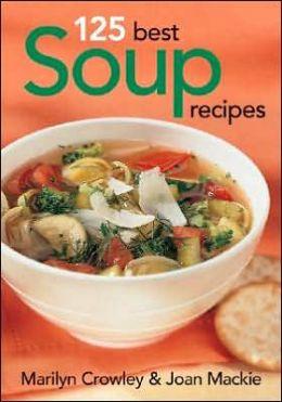 125 Best Soup Recipes