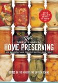 Book Cover Image. Title: Ball Complete Book of Home Preserving:  400 Delicious and Creative Recipes for Today, Author: Judi Kingry