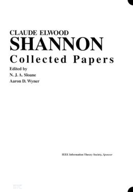 Claude E. Shannon: Collected Papers