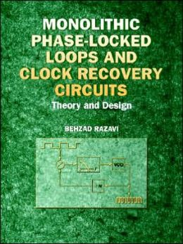 Monolithic Phase-Locked Loops and Clock Recovery Circuits: Theory and Design