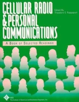 Cellular Radio and Personal Communications: Selected Readings