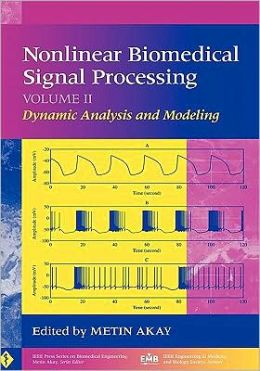 Nonlinear Biomedical Signal Processing, Dynamic Analysis and Modeling