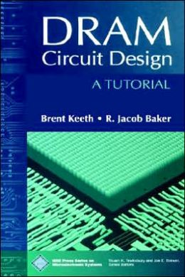 DRAM Circuit Design: A Tutorial