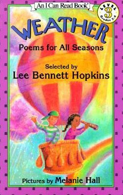 Weather: Poems for All Seasons (I Can Read Book Series: Level 3)