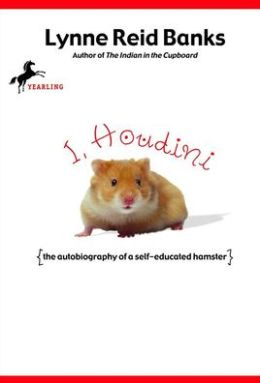 I, Houdini: {The Autobiography of a Self-Educated Hamster}