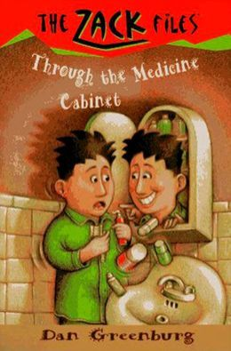 Through the Medicine Cabinet (Zack Files Series #2)