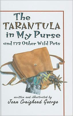 The Tarantula in My Purse and 172 Other Wild Pets