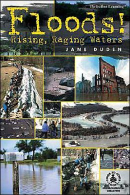Floods!: Rising, Raging Waters