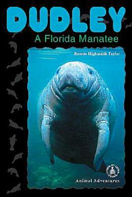 Dudley: a Florida Manatee