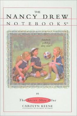 The Soccer Shoe Clue (Nancy Drew Notebooks Series #5)