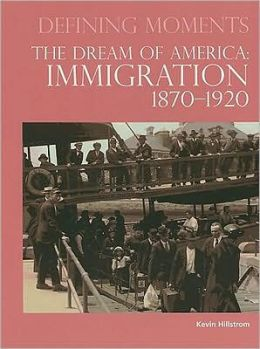 The Dream of America: Immigration 1870-1920