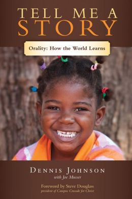 Tell Me a Story: Orality-How the World Learns