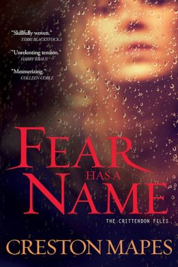 Fear Has a Name: A Novel