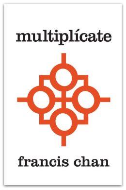 Multiplícate: Discípulos Haciendo Discípulos