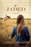 Jaded: A Novel