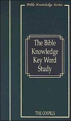 Key Word Study-the Gospels