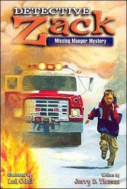 Missing Manger Mystery (Detective Zack Series)