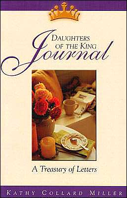 Daughters of the King Journal: A Treasury of Letters