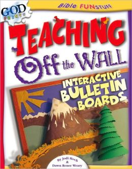 Teaching off the Wall: Interactive Bulletin Boards