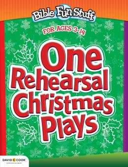 One Rehearsal Christmas Plays: The Easiest Christmas Plays Ever