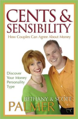 Cents and Sensibility: How Couples Can Agree about Money
