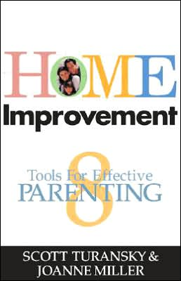 Home Improvement: Eight Tools for Effective Parenting