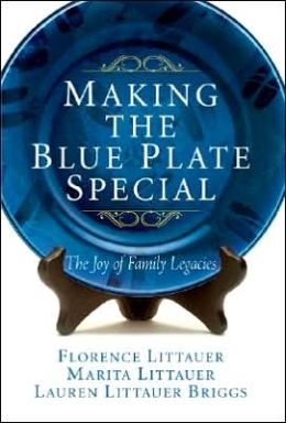 Making the Blue Plate Special: The Joy of Family Legacies
