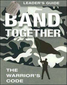 Band Together: The Warrior's Code