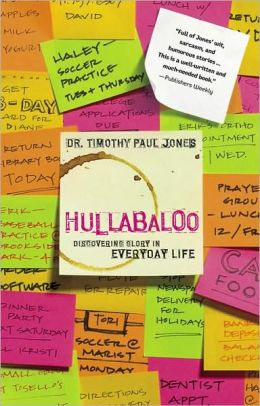 Hullabaloo: Discovering Glory in Everyday Life