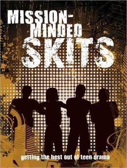 Mission-Minded Skits