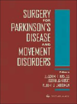 Surgery for Parkinson's Disease and Movement Disorders