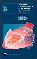 Manual of Clinical Problems in Cardiology: With Annotated Key References