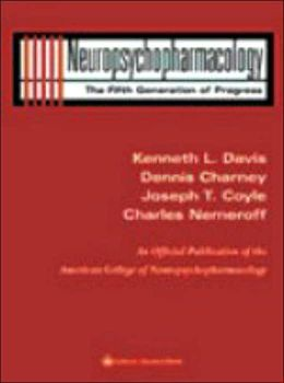Neuropsychopharmacology: The Fifth Generation of Progress: An Official Publication of the American College of Neuropsychopharmacology