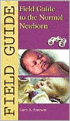 Field Guide to the Normal Newborn