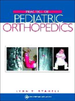 Practice of Pediatric Orthopedics