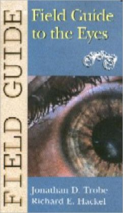 Field Guide to the Eyes