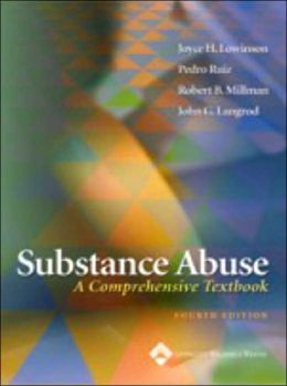 Substance Abuse: A Comprehensive Textbook 4e