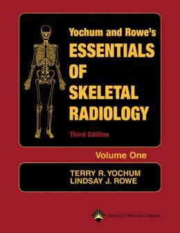 Essentials of Skeletal Radiology:2 vol set