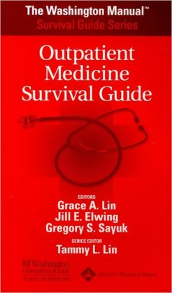The Washington Manual Outpatient Medicine Survival Guide
