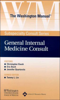 The Washington Manual General Internal Medicine Consult