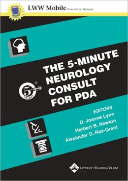 The 5-Minute Neurology Consult for PDA: Powered by Skyscape, Inc.