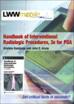 Handbook of Interventional Radiologic Procedures for PDA: Powered by Skyscape, Inc.