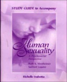 Study Guide to Accompany Human Sexuality