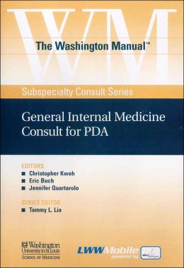 The Washington Manual General Internal Medicine Consult for PDA: Powered by Skyscape, Inc.