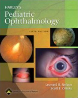 Harley's Pediatric Ophthalmology